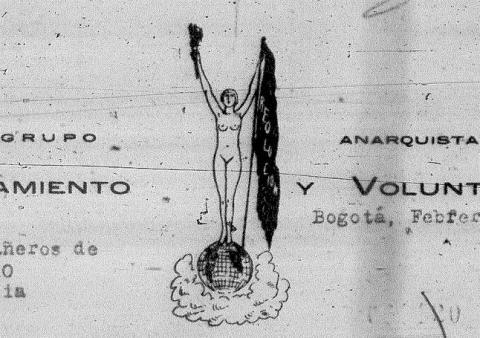 [Image source: https://archivoanarquistadecolombia.blogspot.com/2019/02/cabezote-pensamiento-y-voluntad-1927.html]
