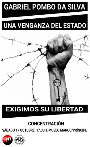 """Gabriel Pombo Da Silva. A vengeance of the State. We demand his freedom."""