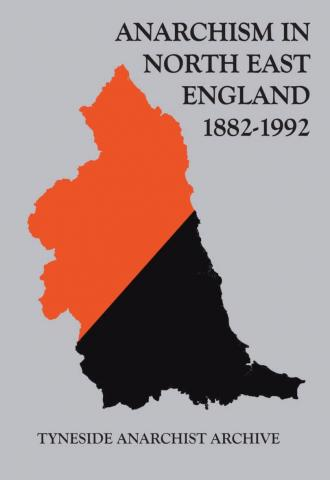 Review: Anarchism in North East England 1882 – 1992