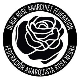 Black Rose Anarchist Federation NYC Local Statement on the Current Revolt