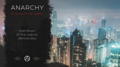 Anarchy in the age of the robots