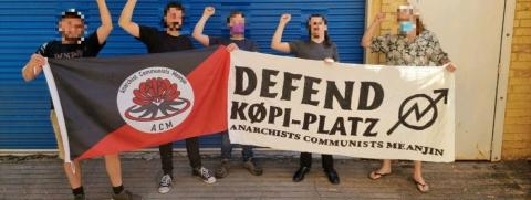 We in Anarchist-Communists Meanjin voice our solidarity with Køpiplatz.