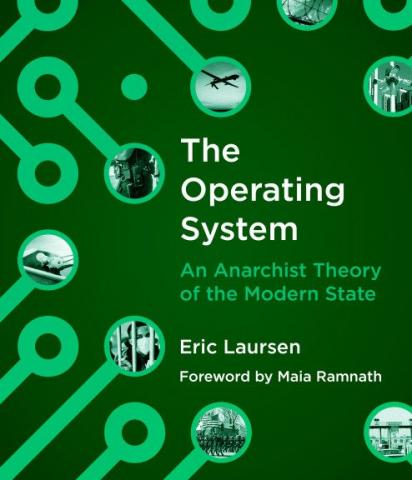 Eric Laursen on Anarchist Conceptions of The State