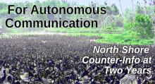 For Autonomous Communication: North Shore Counter-Info at Two Years