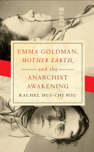 Book Review: Emma Goldman, 'Mother Earth' and the Anarchist Awakening