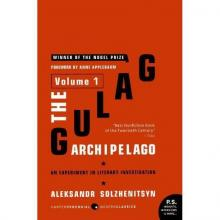 "Aleksandr Solzhenitsyn on Anarchists: Review of ""The Gulag Archipelago"""