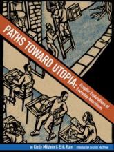"BAR Book Forum: Cindy Milstein's ""Paths toward Utopia"""