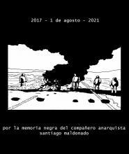 4 Years After the Death of Anarchist Comrade Santiago Maldonado